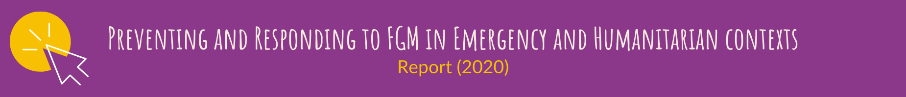 Preventing and Responding to FGM in Emergency and Humanitarian contexts - Report (2020)