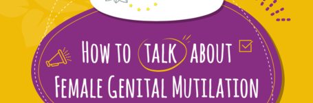 How to Talk About FGM: using respectful & non-stigmatising language